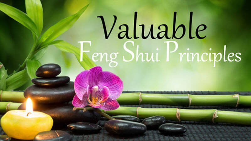 Valuable Feng Shui Principles
