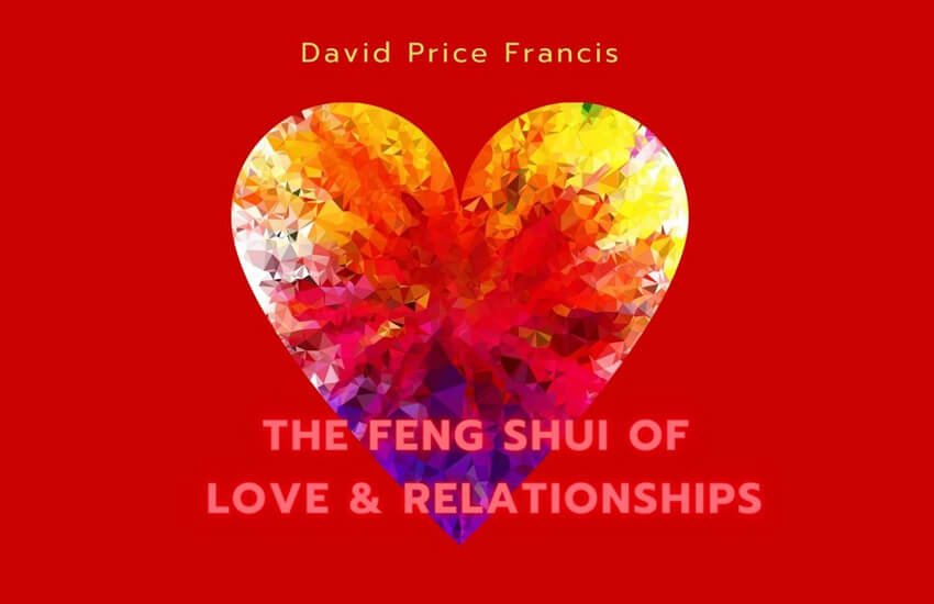 Feng Shui of Love and Relationships